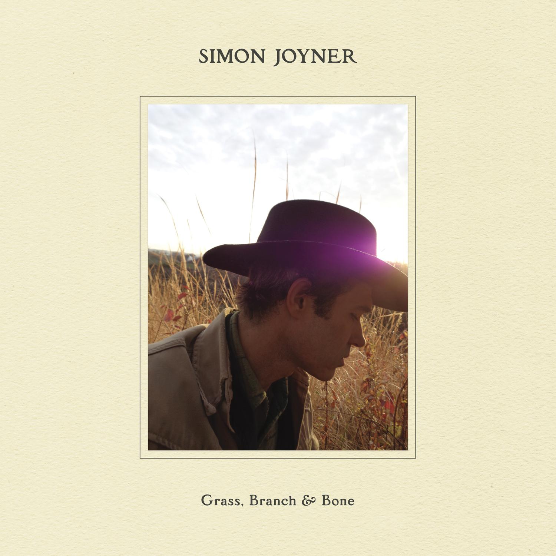SIMON JOYNER - Grass, Branch & Bone LP